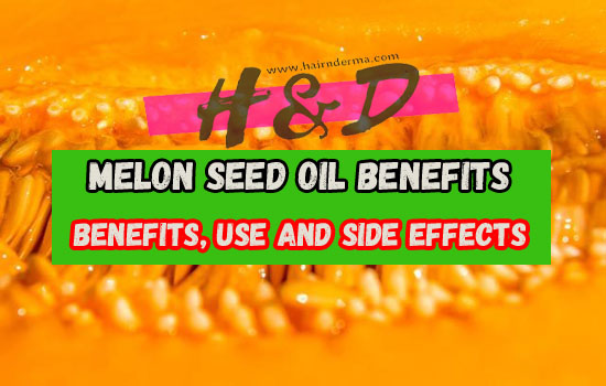 Photo of Melon Seed Oil Benefits