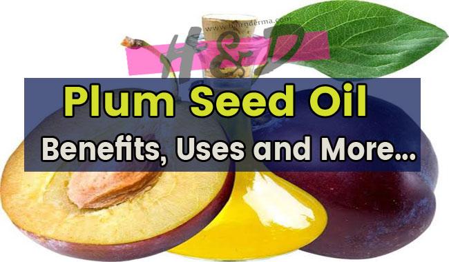 plum seed oil uses
