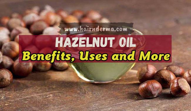 hazelnut oil skin benefits